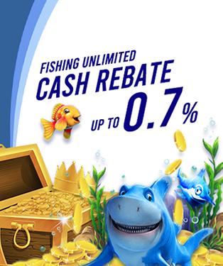 Fishing Games 0.7% Cash Rebate