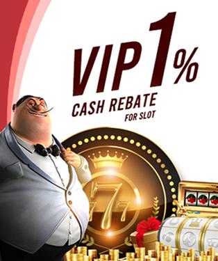 Slot Games VIP 1% Cash Rebate